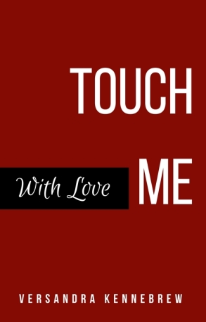 Touch Me With Love Book Cover